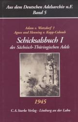 Schicksalsbuch I des Sächsisch-Thüringischen Adels 1945
