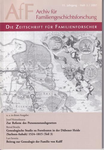 Archiv für Familiengeschichtsforschung - Einzelheft, Band 3 (2007 (11. Jg.))