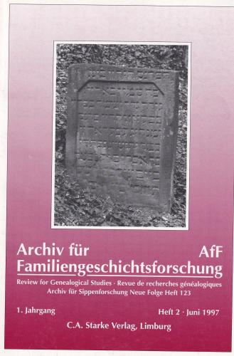 Archiv für Familiengeschichtsforschung - Einzelheft, Band 2 (1997 (1. Jg))
