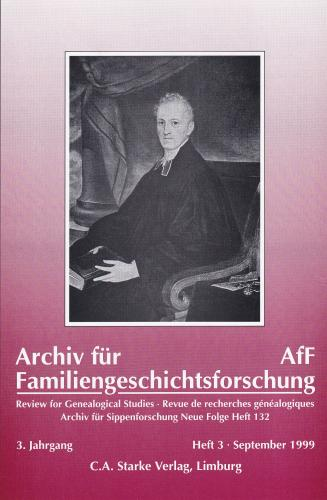 Archiv für Familiengeschichtsforschung - Einzelheft, Band 3 (1999 (3. Jg.))