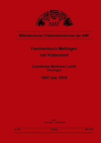 Familienbuch Mellingen mit Köttendorf bei Weimar 1651-1819