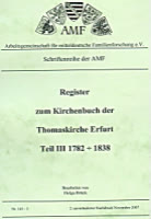 Register KB Thomaskirche Erfurt 1782-1838 (Band 3)