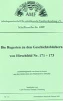 Die Regesten zu den Gerichtsbüchern Hirschfeld Nr. 171-173 (1560-1633)