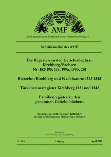 Die Regesten zu den Gerichtsbüchern Kirchberg/Sachsen – Teilband 1