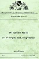 Die Familien Arnold aus Doberquitz bei Leisnig/Sachsen