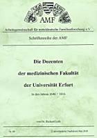 Die Dozenten der medizin. Fakultät der Universität Erfurt in den Jahren 1646-1816