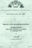 Regesten zu den Gerichtshandelsbüchern der Bauerndörfer Albersdorf, Göhrenz und Lausen im Leipziger Kreise 1726-1846