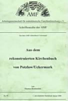Aus dem rekonstruierten Kirchenbuch von Potzlow/Uckermark