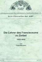 Die Lehrer des Franciceums zu Zerbst 1532-1932