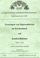Trauungen von Zugewanderten im Kirchenbuch von Kaaden/Böhmen 1558-1622