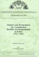 Register zum  Kirchenbuch der evangelischen Barfüßer-Kirchengemeinde in Erfurt 1572-1591