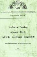 Vorfahren-Familien im Raume Altmark – Börde, Calvörde – Gardelegen – Bregenstedt