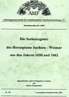 Die Seelenregister des Herzogtums Sachsen-Weimar aus den Jahren 1650 und 1662
