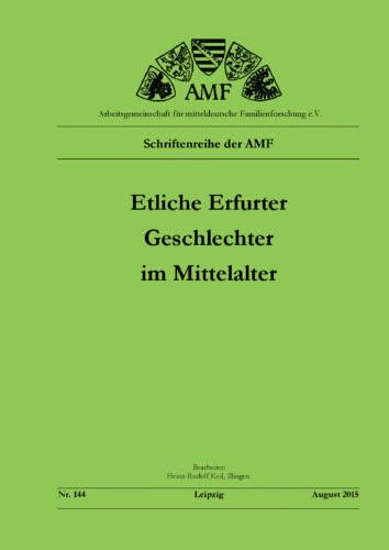 Etliche Erfurter Geschlechter im Mittelalter