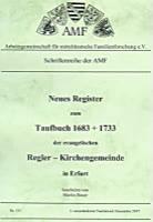 Neues Register zum Taufbuch 1683-1733 der ev. Regler-Gemeinde Erfurt