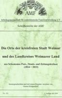 Die Orte der kreisfreien Stadt Weimar und des Landkreises Weimarer Land aus Schumanns Post-, Staats- und Zeitungslexikon 1814-1833