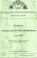 Greiner(t) in Berlin und der Mark Brandenburg vor 1874