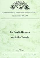 Die Familie Hiemann um Seiffen/Erzgebirge