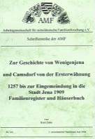 Zur Geschichte von Wenigenjena und Camsdorf von der Ersterwähnung 1257 bis zur Eingemeindung in die Stadt Jena 1909