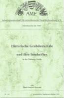 Historische Grabdenkmale und ihre Inschriften in der Dübener Heide