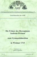 Die Fröner des Herzogtums Sachsen-Weimar zum Gymnasialneubau in Weimar 1715
