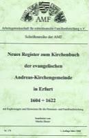 Neues Register zum Kirchenbuch der evangelischen Andreas-Kirchengemeinde in Erfurt 1604-1622