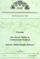 Chronik der oberen Mühle in Lichtentanne/Sachsen und der Müllerfamilie Heberer