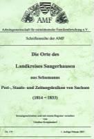 Die Orte des Landkreises Sangerhausen aus Schumanns Post-, Staats- und Zeitungslexikon in Sachsen 1814-1833