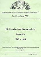 Die Matrikel Stadtschule Büttstedt 1745-1818