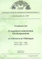 Traubuch der evangelisch-lutherischen Kirchengemeinde zu Schwarza in Thüringen 1591-1737