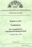 Register zu den Traubüchern der ev. Augustinerkirchengemeinde in Erfurt 1750-1838