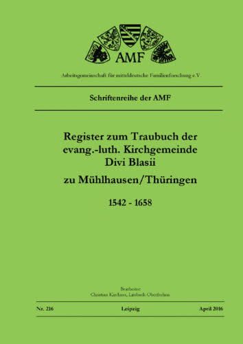 Register zum Traubuch der ev.-luth. Kirchengemeinde Divi St. Blasii zu Mühlhausen/Thüringen