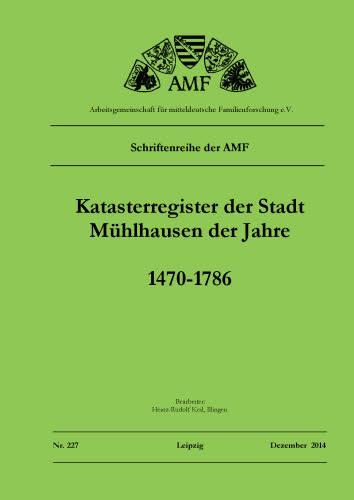 Katasterregister der Stadt Mühlhausen 1470-1786