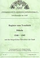 Register zum Traubuch Döbeln 1548-1585 und die bürgerlichen Bewohner der Stadt