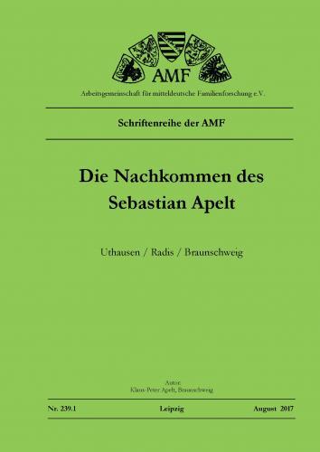 Die Nachkommen des Sebastian Apelt – Uthausen/Radis/Braunschweig