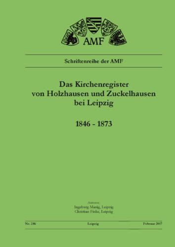 Das Kirchenregister von Holzhausen und Zuckelhausen 1846 - 1873
