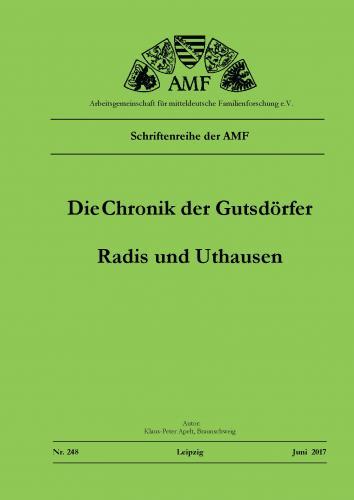 Die Chronik der Gutsdörfer Radis und Uthausen