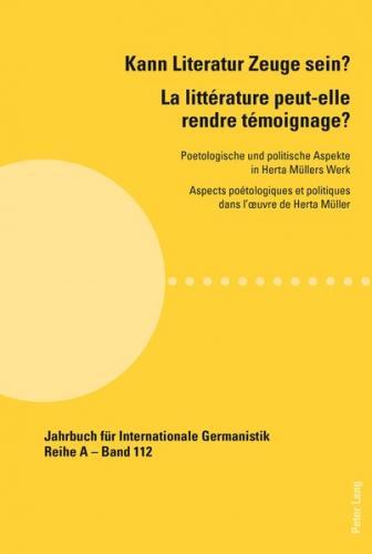 Kann Literatur Zeuge sein?- La littérature peut-elle rendre témoignage ? (Ebook - pdf)