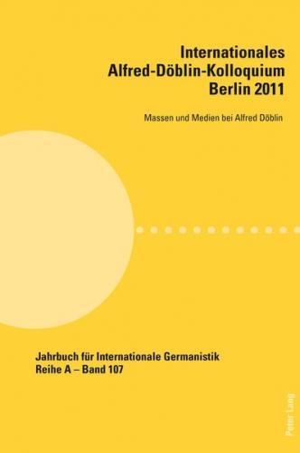 Internationales Alfred-Döblin-Kolloquium- Berlin 2011 (Ebook - pdf)