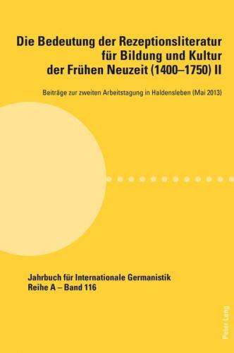 Die Bedeutung der Rezeptionsliteratur für Bildung und Kultur der Frühen Neuzeit (1400–1750), Bd. II (Ebook - pdf)