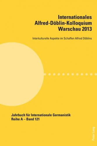 Internationales Alfred-Döblin-Kolloquium Warschau 2013 (Ebook - pdf)