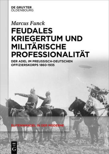 Feudales Kriegertum und militärische Professionalität