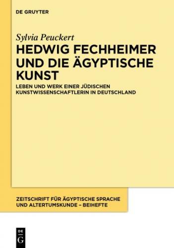 Hedwig Fechheimer und die ägyptische Kunst (Ebook - EPUB)