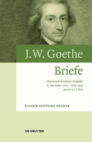 Johann Wolfgang von Goethe: Briefe / 8. November 1775 – Ende 1779 (Ebook - EPUB)