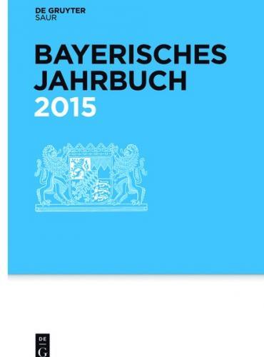 Bayerisches Jahrbuch / 2015 (Ebook - EPUB)