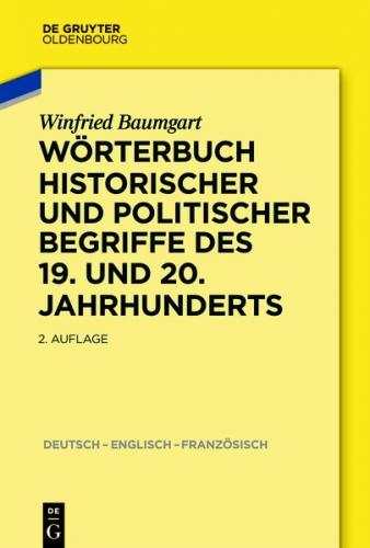 Wörterbuch historischer und politischer Begriffe des 19. und 20. Jahrhunderts (Ebook - EPUB)