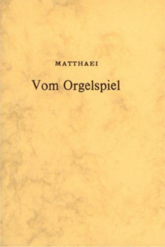 Vom Orgelspiel