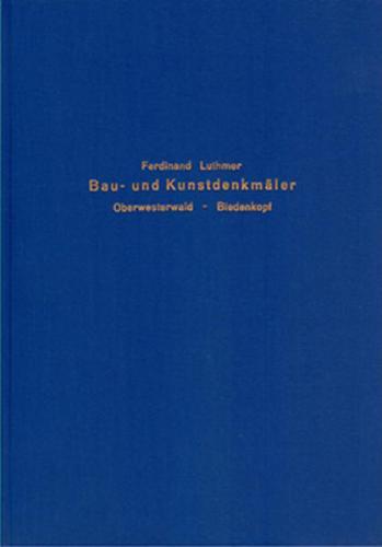Die Bau- und Kunstdenkmäler des Regierungsbezirks Wiesbaden / Die Bau- und Kunstdenkmäler des Regierungsbezirks Wiesbaden - Band 4