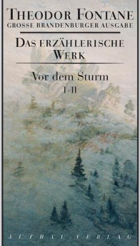 Vor dem Sturm 2 Bd.
