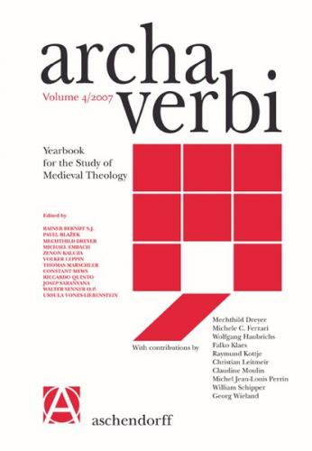 Archa Verbi. Yearbook for the Study of Medieval Theology